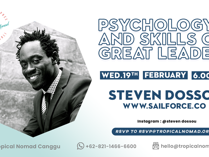 Psychology and Skills of Great Leaders by Steven Dossou