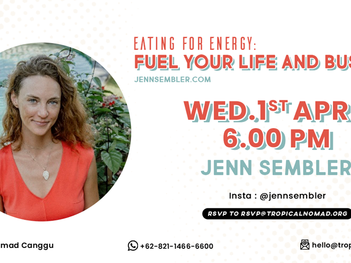 Eating For Energy : Fuel Your Life and Business by Jenn Sembler
