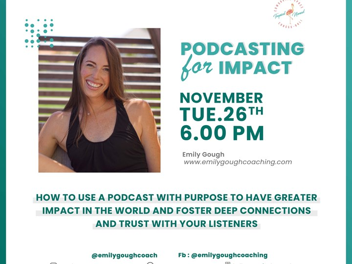 Podcasting for Impact by Emily Gough